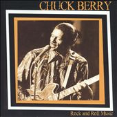 Chuck Berry: Rock and Roll Music [Fabulous]