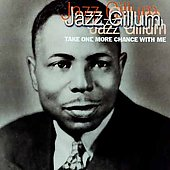 Jazz Gillum: Take One More Chance With Me *