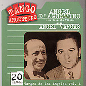 Angel d'Agostino: Tangos de Los Angeles, Vol. 4