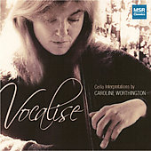 Vocalise - Rachmaninov, Bach, Wonder / Caroline Worthington