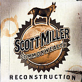 Scott Miller: Reconstruction