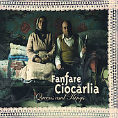 Fanfare Ciocarlia: Queens and Kings