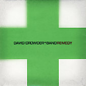 David Crowder Band: Remedy