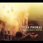Deva Premal: Deva Premal Sings the Moola Mantra [Digipak]