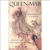 Ellen Kjelgaard Godula/Brian Godula: Queen Mab: Musical Verses, Vol. 3 *