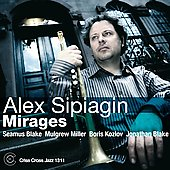 Alex Sipiagin: Mirages