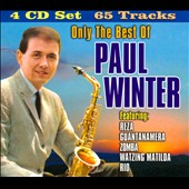 Paul Winter (Sax): Only the Best of Paul Winter [Box]