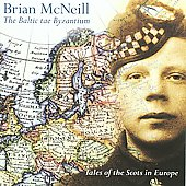 Brian McNeill (fiddler): The Baltic Tae Byzantium *