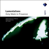 Lamentations: Holy Week in Provence / Joel Cohen - Boston Camerata