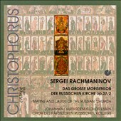 Rachmaninov: Matins And Lauds Of The Russian Church, Op. 37/2