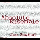 Absolute Ensemble/Joe Zawinul: Absolute Zawinul [Digipak]