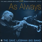 David Liebman Big Band/David Liebman: Live: As Always