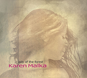 Karen Malka: Lady Of The Forest [Digipak]