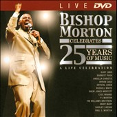 Bishop Paul S. Morton, Sr.: Bishop Morton Celebrates 25 Years of Music
