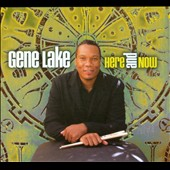 Gene Lake: Here and Now [Digipak]