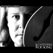 Matt Panayides: Tapestries of Song [Digipak]