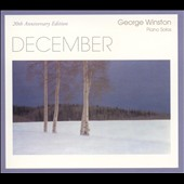 George Winston: December [20th Anniversary Edition]