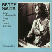 Betty Smith: Songs Traditionally Sung in North Carolina