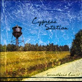 Cypress Station: Second Hand Rose EP [EP]