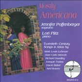 Mostly Americana / 20th-Century Songs and Arias