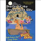 Daffy Dave: Stories of the Strange and Silly [Single]