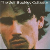 Jeff Buckley: The Collection