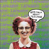 Lagwagon: Let's Talk About Feelings [Digipak]