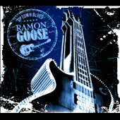 Ramon Goose: Uptown Blues [Digipak]