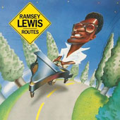Ramsey Lewis: Routes