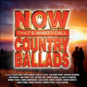 Various Artists: Now Country Ballads
