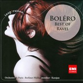 Bol&eacute;ro: The Best of Ravel / Karajan, Orchestre de Paris, Berlin PO
