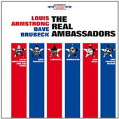 Dave Brubeck/Louis Armstrong: Real Ambassadors [Bonus Tracks]