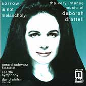 Sorrow is not Melancholy - The Music of Drattell / Schwarz