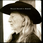 Willie Nelson: Heroes