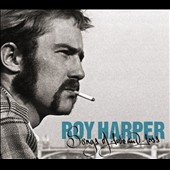 Roy Harper: Songs of Love and Loss [Digipak]