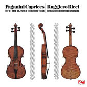 Paganini: 24 Caprices For Solo Violin, Op.1 [Remastered]