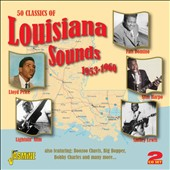 Various Artists: 50 Classics of Louisiana Sounds: 1953-1960
