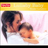Various Artists: Lullaby Baby: Tender Lullabies [Digipak]