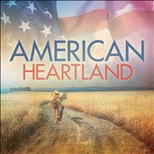 Various Artists: American Heartland [Digipak]