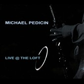 Michael Pedicin: Live @ The Loft [Digipak]