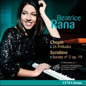 Chopin: Pr&eacute;ludes Op. 28; Scriabin: Piano Sonata No. 2 / Beatrice Rana, piano