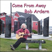Bob Ardern: Come from Away