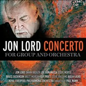 Royal Liverpool Philharmonic Orchestra/Jon Lord (Composer/Piano)/Paul Mann (Conductor): Jon Lord: Concerto for Group and Orchestra