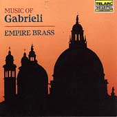Classics - Music of Gabrieli / Empire Brass