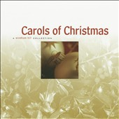 Various Artists: Carols of Christmas [Valley]