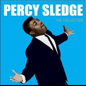 Percy Sledge: The Collection [Rhino]