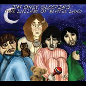 Various Artists: I'm Only Sleeping: The Lullaby of Beatle Land