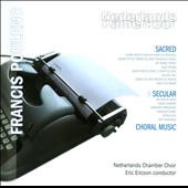 Poulenc: Sacred & Secular Choral Music / The Netherlands Chamber Choir