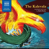 Elias Lonnrot: The Kalevala, translated and read by Keith Bosley [Naxos Poetry]