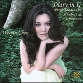 Diary in G - Schubert and Schumann: Piano Sonatas / Weiyin Chen, piano